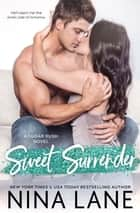 Sweet Surrender ebook by Nina Lane