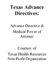Texas Advance Directives: Advance Directive & Medical Power of Attorney ebook by Penny Nova