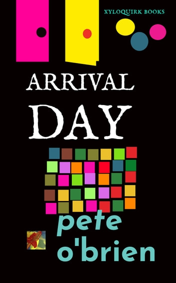 Arrival Day ebook by Pete O'Brien