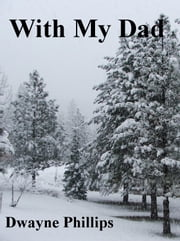 With My Dad ebook by Dwayne Phillips