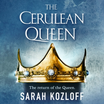 The Cerulean Queen audiobook by Sarah Kozloff