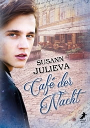 Café der Nacht ebook by Susann Julieva