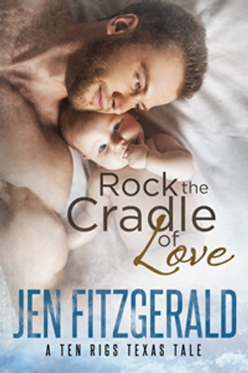 Rock the Cradle of Love ebook by Jen FitzGerald