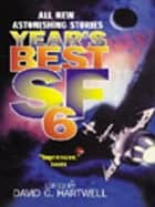 Year's Best SF 6 ebook by David G. Hartwell