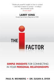 The I Factor ebook by Paul N. Weinberg,Dr. Susan A. Dyer
