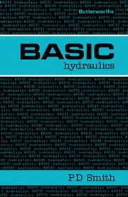 Basic Hydraulics ebook by Smith, P D