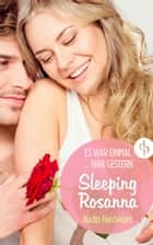 Sleeping Rosanna - Es war einmal war gestern ebook by Nadin Hardwiger
