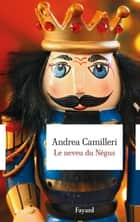 Le neveu du Négus ebook by Andrea Camilleri