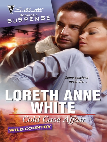 Cold Case Affair ebook by Loreth Anne White