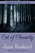 Out of Obscurity ebook by Jann Rowland