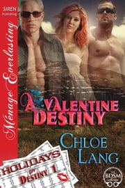 A Valentine Destiny ebook by Chloe Lang