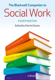The Blackwell Companion to Social Work ebook by Martin Davies
