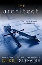 The Architect ebook by Nikki Sloane