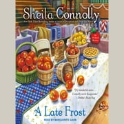 A Late Frost audiobook by Sheila Connolly