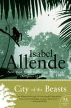 City of the Beasts ebook by Isabel Allende