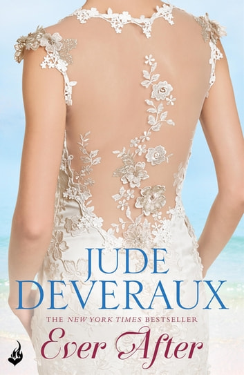 Ever After: Nantucket Brides Book 3 (A truly enchanting summer read) ebook by Jude Deveraux