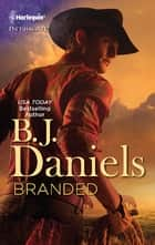 Branded ebook by B.J. Daniels