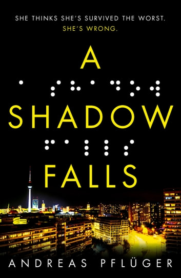 A Shadow Falls ebook by Andreas Pflüger