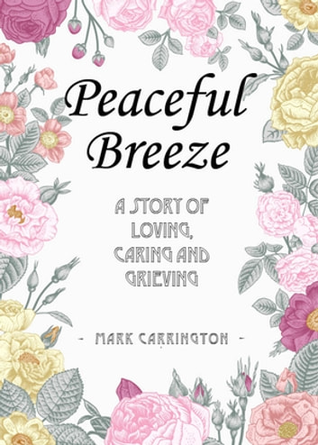 Peaceful Breeze ebook by Mark Carrington