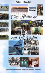 The Gates of Our Exodus ebook by James Vendeland