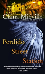 Perdido Street Station ebook by China Miéville