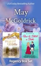 Regency Box Set: Dearest Millie and How to Ditch a Duke - Companion Pennington Novellas eBook by May McGoldrick