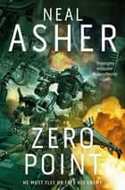 Zero Point: The Owner Trilogy 2 ebook by Neal Asher