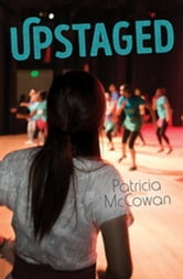 Upstaged ebook by McCowan, Patricia