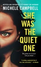 She Was the Quiet One - A Novel ebook by