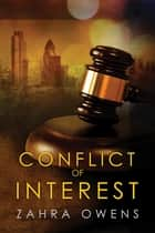 Conflict of Interest ebook by Zahra Owens