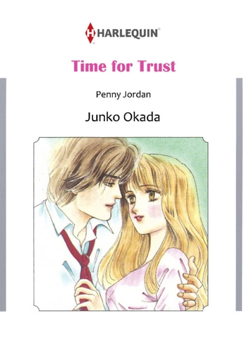 TIME FOR TRUST (Harlequin Comics) - Harlequin Comics ebook by Penny Jordan