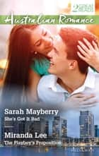 She's Got It Bad / The Playboy's Proposition ebook by Miranda Lee, SARAH MAYBERRY