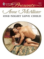One-Night Love Child ebook by Anne McAllister