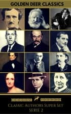 Classics Authors Super Set Series 2 (Golden Deer Classics) ebook by Oscar Wilde, H. G. Wells, Mary Shelley,...