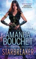 Starbreaker ebook by Amanda Bouchet