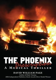 The Phoenix Prescription - A Medical Thriller ebook by David William Page