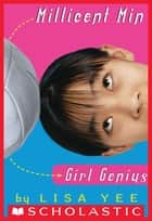 Millicent Min, Girl Genius (The Millicent Min Trilogy, Book 1) ebook by Lisa Yee