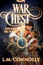 War Chest ebook by L.M. Connolly
