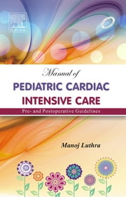 Manual of Pediatric Intensive Care ebook by Manoj Luthra