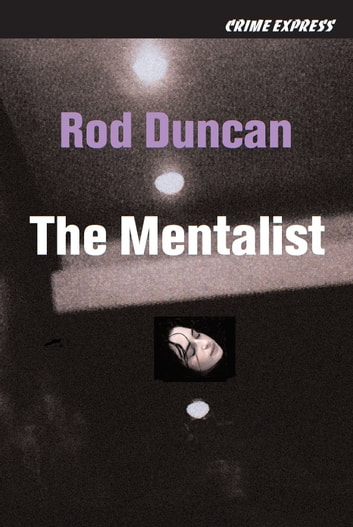 The Mentalist ebook by Rod Duncan