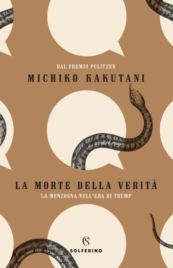 La morte della verità ebook by Michiko Kakutani
