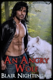 An Angry Wolf ebook by Blair Nightingale