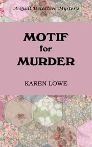 Motif for Murder ebook by Karen Lowe