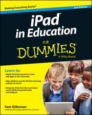 iPad in Education For Dummies ebook by Sam Gliksman