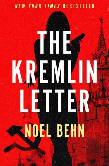 The Kremlin Letter ebook by Noel Behn