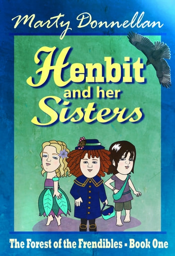 Henbit and Her Sisters ebook by Marty Donnellan