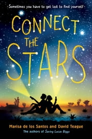 Connect the Stars ebook by Marisa de los Santos,David Teague