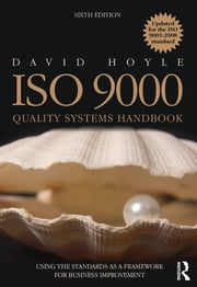 ISO 9000 Quality Systems Handbook - updated for the ISO 9001:2008 standard ebook by David Hoyle
