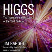 Higgs - The Invention and Discovery of the 'God Particle' audiobook by Jim Baggott