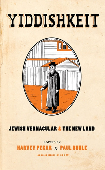 Yiddishkeit - Jewish Vernacular and the New Land ebook by David Lasky